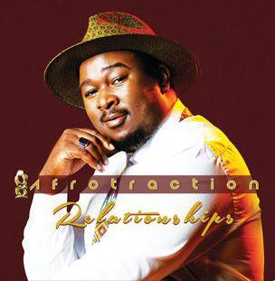 ALBUM: Afrotraction – Relationships