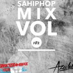 DJ AZUHL – SAHIPHOP MIX VOL 182