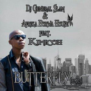 DJ General Slam & Afrika Borwa House – Butterfly Ft. Kimicoh