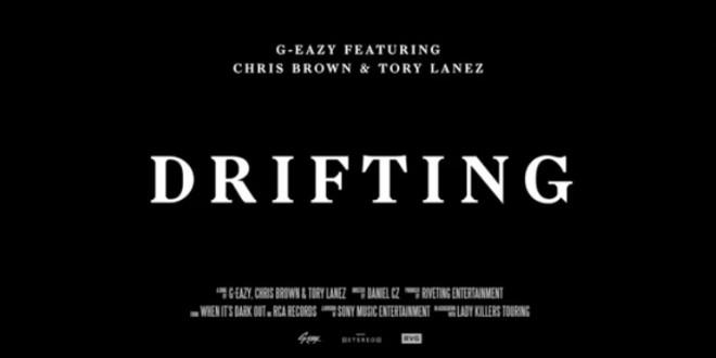 G-Eazy - Drifting ft. Chris Brown, Tory Lanez