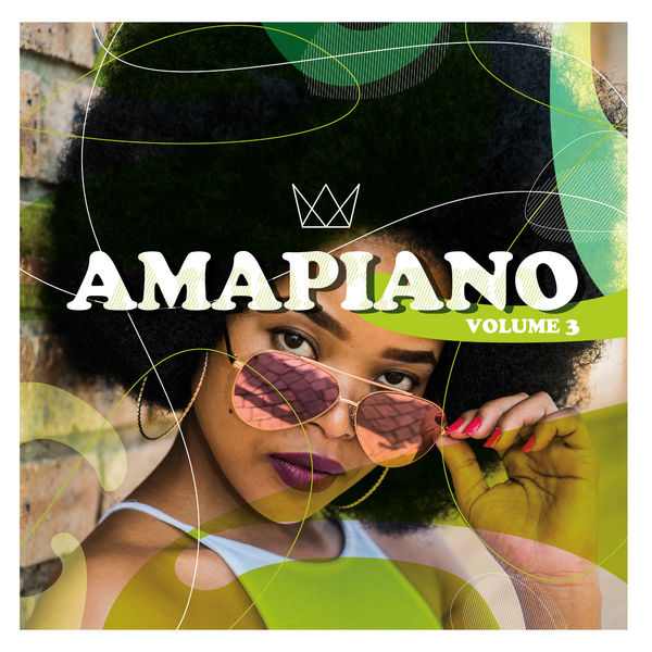 ALBUM: Various Artists – AmaPiano Volume 3