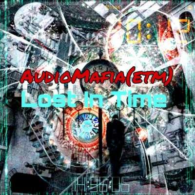 AudioMafia (ETM) – Lost In Time (Original Mix)