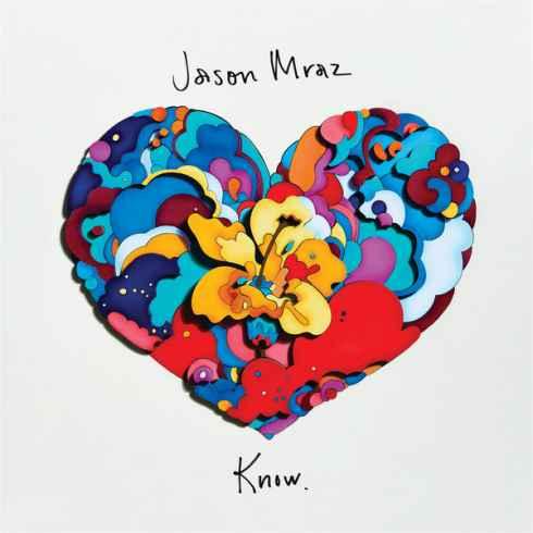 Jason Mraz – Know.