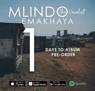 ALBUM: Mlindo – Emakhaya (Tracklist & Cover Art)