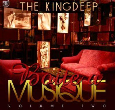 ALBUM: The Kingdeep – Boîte À Musique, Vol. 2